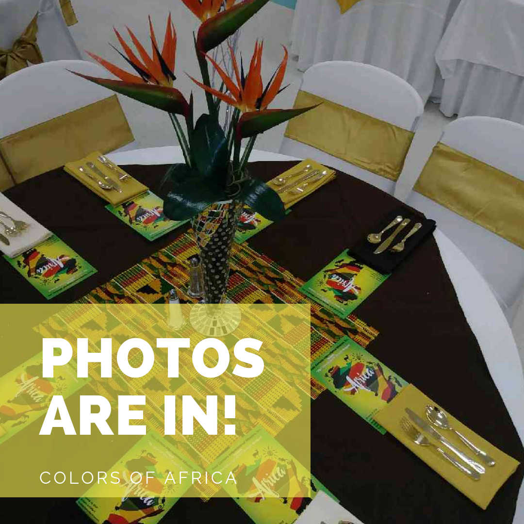 "Check out the photos from the ""Colors of Africa"" banquet"